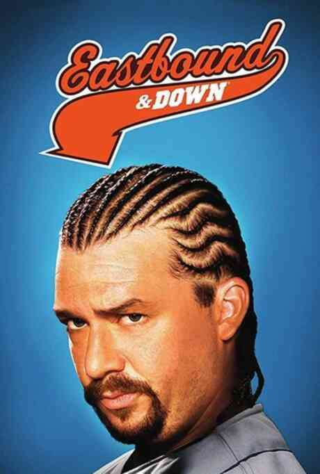 Eastbound & Down: 101: Chapter 1 Poster