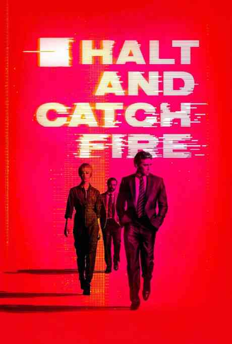 Halt and Catch Fire: 101: Breaking Big Blue Poster