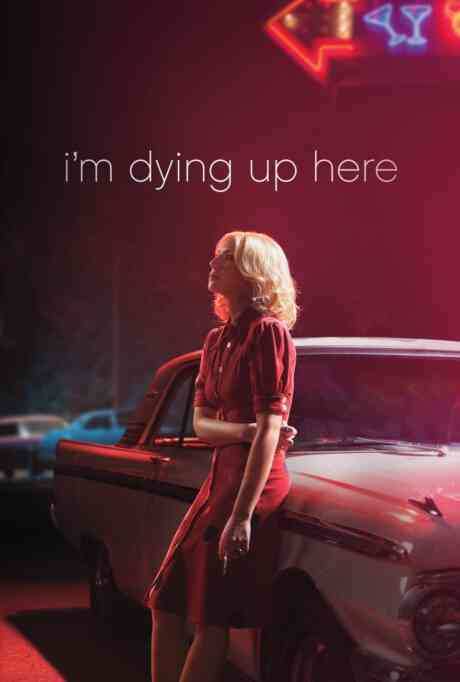 I'm Dying Up Here: 101: Pilot Poster