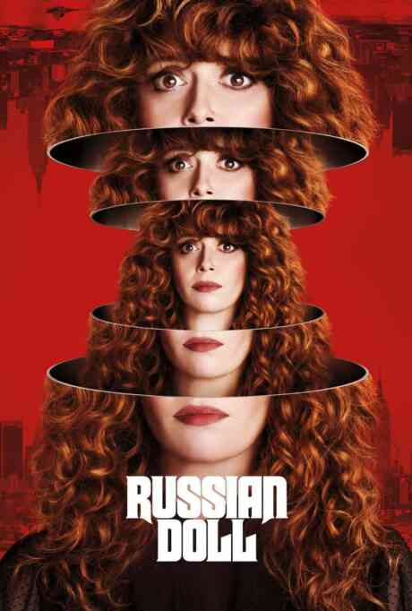 Russian Doll: 101: Nothing in This World Is Easy Poster